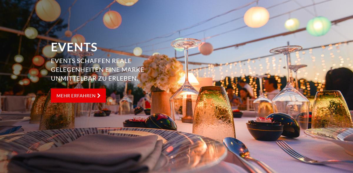 Events - Events schaffen reale Gelegenheiten, eine Marke unmittelbar zu erleben